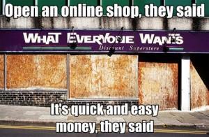 Un negozio online? Facile, un gioco da ragazzi!*