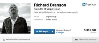 Richard Branson (fondatore della Virgin) è molto attivo sulla piattaforma di blogging di Linkedin con oltre 5.000.000 di followers