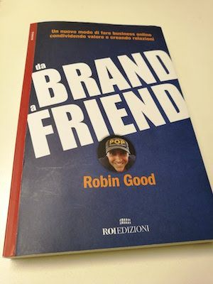 da brand a friend robin good